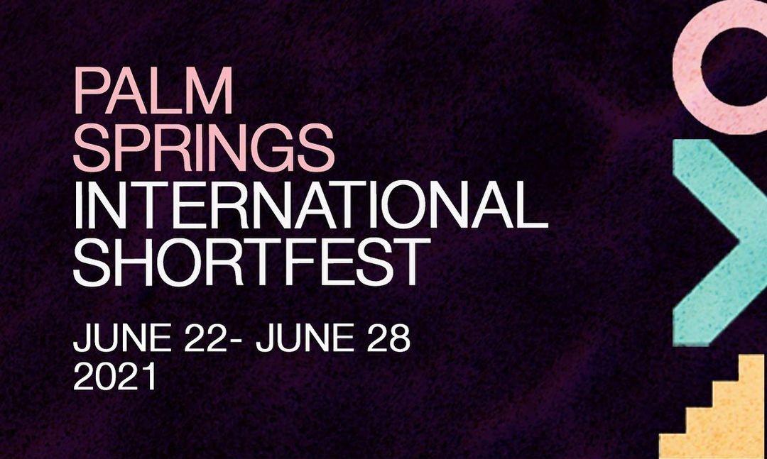 Sekitar 300 Film Jadi Lineup Palm Springs International ShortFest 2021