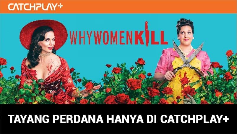 Serial Why Women Kill Season 2 Tayang Premier di CATCHPLAY+